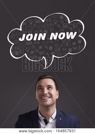 Business, Technology, Internet And Marketing. Young Businessman Thinking About: Join Now