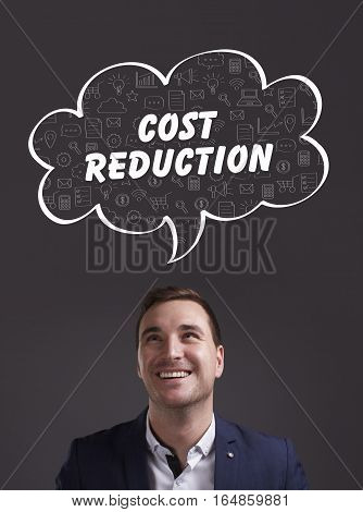 Business, Technology, Internet And Marketing. Young Businessman Thinking About: Cost Reduction
