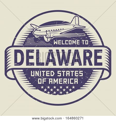 Grunge rubber stamp or tag with airplane and text Welcome to Delaware United States of America vector illustration