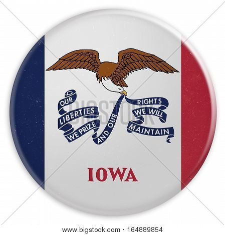 Vintage US State Button: Dirty Desaturated Iowa Flag Badge 3d illustration on white background