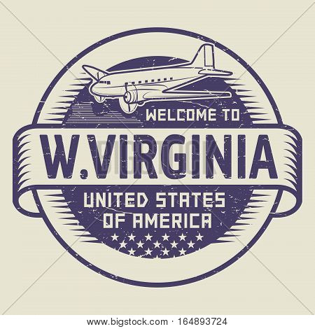 Grunge rubber stamp or tag with airplane and text Welcome to West Virginia United States of America vector illustration