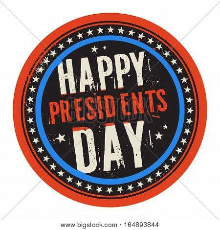 Grunge rubber color stamp or label with text Happy Presidents Day vector illustration