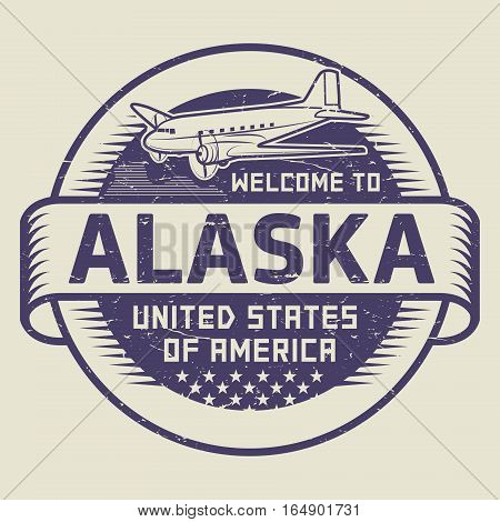 Grunge rubber stamp or tag with airplane and text Welcome to Alaska United States of America vector illustration
