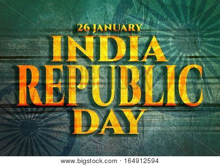 Indian Republic day concept with text 26 january India republic day. Modern brochure, report or flyer design leaflet. Wheels from India flag. Concrete and grunge texture