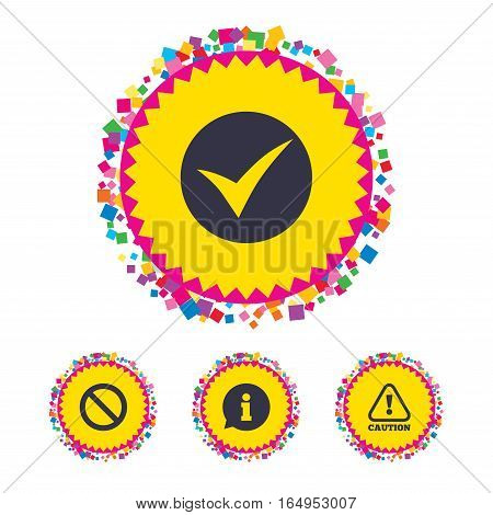Web buttons with confetti pieces. Information icons. Stop prohibition and attention caution signs. Approved check mark symbol. Bright stylish design. Vector