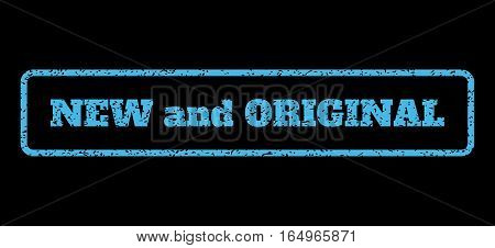 Light Blue rubber seal stamp with New and Original text. Vector caption inside rounded rectangular shape. Grunge design and dust texture for watermark labels. Horisontal sign on a black background.