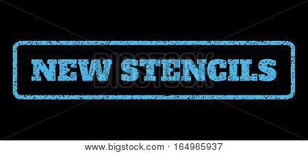 Light Blue rubber seal stamp with New Stencils text. Vector message inside rounded rectangular banner. Grunge design and dust texture for watermark labels. Horisontal emblem on a black background.