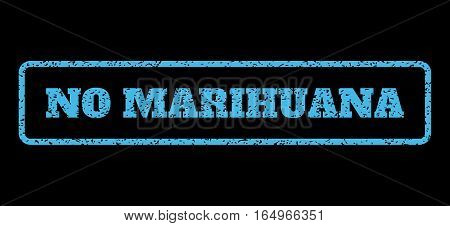 Light Blue rubber seal stamp with No Marihuana text. Vector message inside rounded rectangular shape. Grunge design and dust texture for watermark labels. Horisontal sticker on a black background.