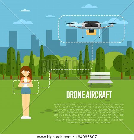 Drone aircraft banner with girl operating flying robot in park vector illustration. Remotely controlled multicopter. Unmanned aerial vehicle. Drone aircraft delivery concept. Modern flying device.