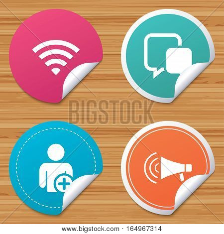 Round stickers or website banners. Wifi and chat bubbles icons. Add user and megaphone loudspeaker symbols. Communication signs. Circle badges with bended corner. Vector