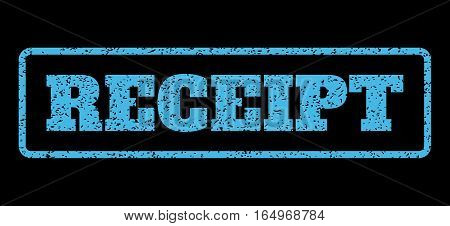 Light Blue rubber seal stamp with Receipt text. Vector tag inside rounded rectangular frame. Grunge design and scratched texture for watermark labels. Horisontal sign on a black background.