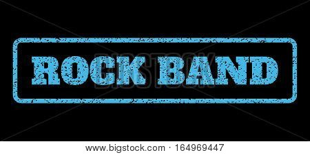 Light Blue rubber seal stamp with Rock Band text. Vector tag inside rounded rectangular frame. Grunge design and unclean texture for watermark labels. Horisontal sign on a black background.