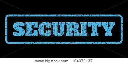 Light Blue rubber seal stamp with Security text. Vector caption inside rounded rectangular banner. Grunge design and scratched texture for watermark labels. Horisontal sticker on a black background.