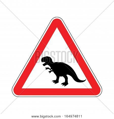 Attention Dinosaur. Dangers Of Red Road Sign. Prehistoric Predator Caution. Tyrannosaurus T-rex Symb
