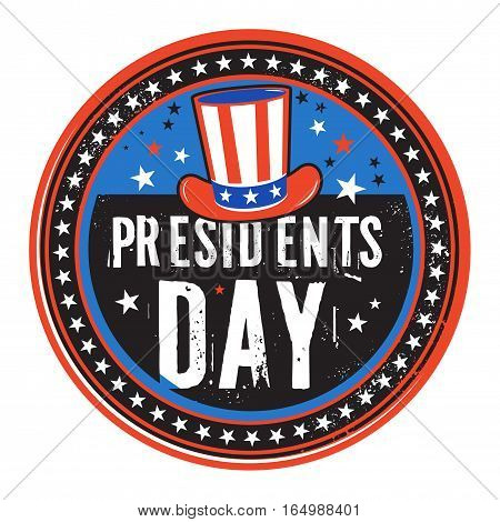 Grunge rubber color stamp or label with hat and text Presidents Day vector illustration