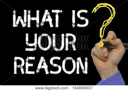 Hand Writing The Text: What Is Your Reason