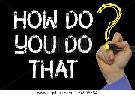 Hand Writing The Text: How Do You Do That