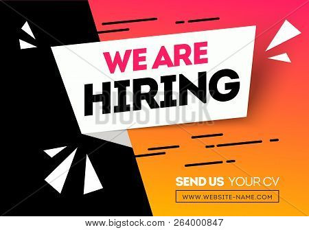 Vector Illustration Hiring Tecruitment Design Poster. We Are Hiring Geometric Shapes. Open Vacancy D
