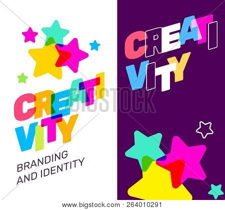 Two Banner With Creativity Broken Text Colored Rainbow With Star Concept. Vector Creative Illustrati