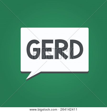 Conceptual hand writing showing Gerd. Business photo text Digestive disorder that affects the lower esophageal sphincter poster