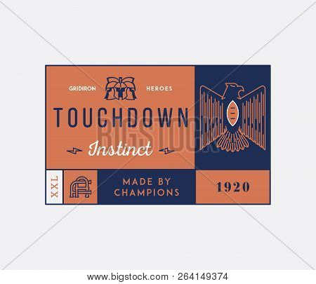 American Football Touchdown Badge Is A Vector Illustration About Sport