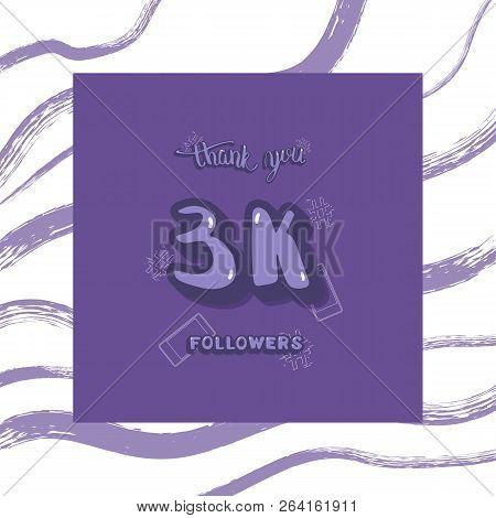 Flat Template Of 3k Followers Thank You.  3000 Subscribers Congratulation Social Media Post. Vector