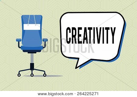 Writing Note Showing Creativity. Business Photo Showcasing Use Of Imagination Or Original Ideas To C