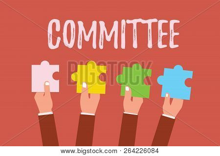 Writing Note Showing Committee. Business Photo Showcasing Group Of Showing Appointed For A Specific
