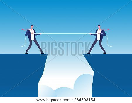 Conflict Concept. Businessmen Pulling Rope Over Precipice. Business Rivalry And Competition Vector B