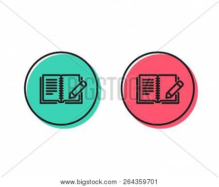 Feedback Line Icon. Book With Pencil Sign. Copywriting Symbol. Positive And Negative Circle Buttons