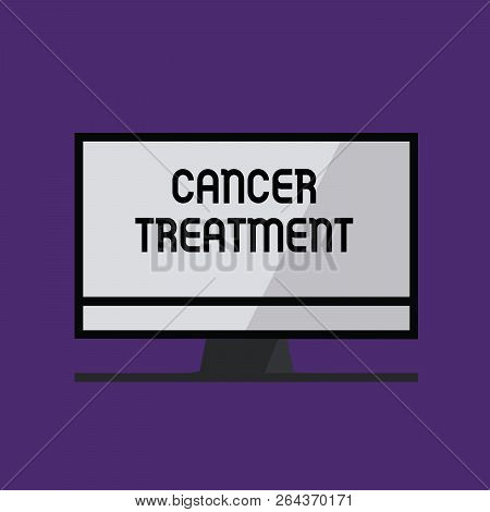Writing Note Showing Cancer Treatment. Business Photo Showcasing Use Of Surgery, Radiation And Medic