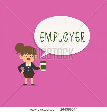 Writing Note Showing Employer. Business Photo Showcasing Demonstrating Or Organization That Employs