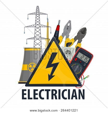 Electrician Professional Equipment And Tools, Vector Nuclear Power Plant, Ammeter And Lightbulb Lamp