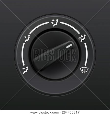 Car Dashboard Knob Switch. Auto Air Conditioner. Air Flow Direction Selector. Vector 3d Illustration