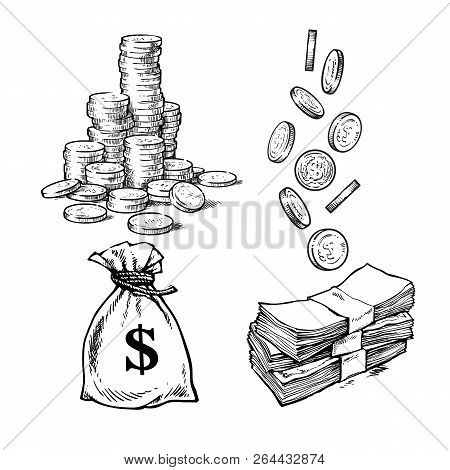 Finance, Money Set. Sketch Of Stack Of Coins, Paper Money, Sack Of Dollars Falling Coins In Differen