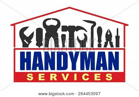 Handyman Services Vector Design For Your Logo Or Emblem In Shape Of House With Set Of Workers Tools.