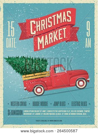 Vintage Styled Christmas Market Poster Or Flyer Template With Retro Red Pickup Truck With Christmas