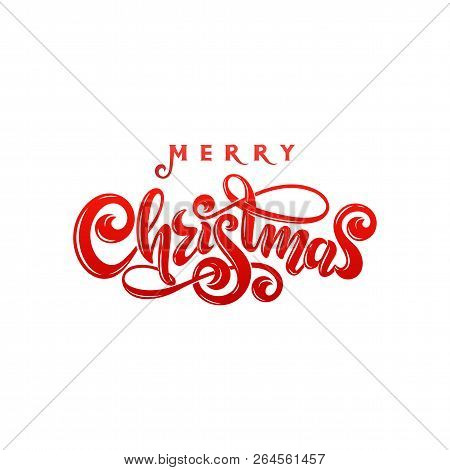 Merry Christmas Calligraphic Inscription Hand Written Decorated Lettering For Winter Holiday Design