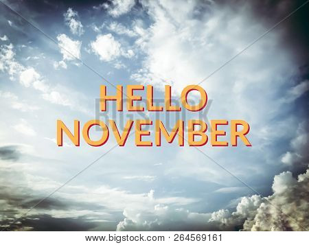 Hello November Yellow Word On Blue Sky And Cloud Background