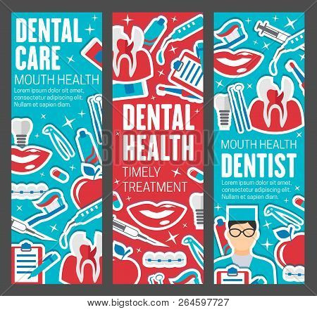 Dental Care Banners, Dentistry Medicine. Dentist Doctor With Teeth, Oral Hygiene Tools And Braces, I