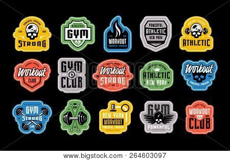 Set Of Emblems, Tags And Logo For Gym, Workout, Athletic Club. Graphic Design For T-shirt