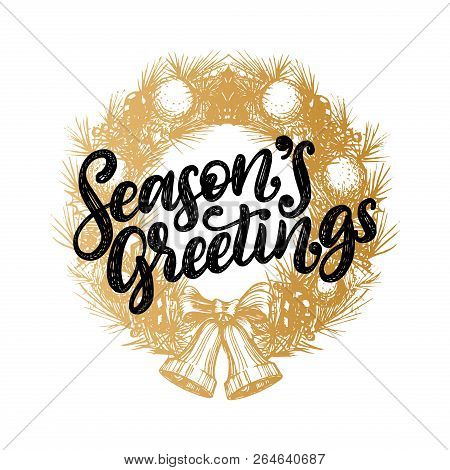 Seasons Greetings, Vector Design Of Handwritten Phrase In Drawn Christmas Wreath. New Year Illustrat