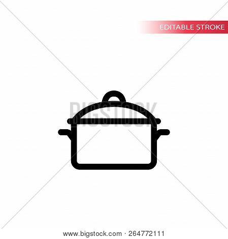 Kitchen Pod Line Icon. Casserole Black Stroke Saucepan Icon. Fully Editable.
