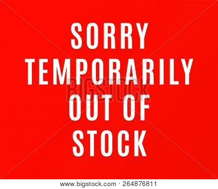 Red Temporarily Out Of Stock Table Sign