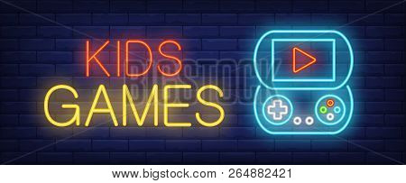 Kids Games Neon Text With Psp. Computer Games And Entertainment Advertisement Design. Night Bright N