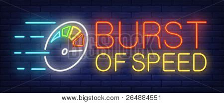 Burst Of Speed Neon Sign. Multicolored Odometer. Speedometer, Tachometer, Race. Night Bright Adverti