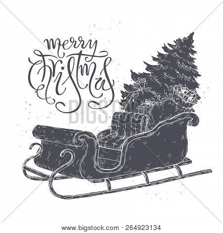 Brush Lettering Greeting And A Sleigh With Christmas Tree And Gifts.