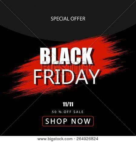 Black Friday Sale Banner Over Black Background. Red Blot With Text On Black Background. Black Friday