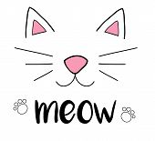 Cat meow vector illustration drawing with writing, black outlines of cat's head, cat snout with ears, whiskers and paws poster