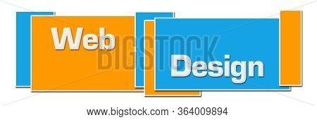 Web Design Text Written Over Blue Orange Background.